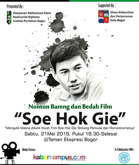 "Nonton dan Bedah Film ""Soe Hok Gie"" Bersama HMI IPB"